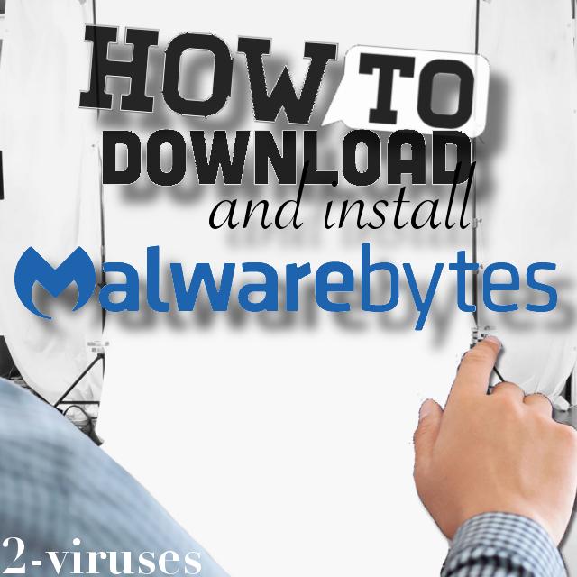 Hur du laddar ned och installerar Malwarebytes
