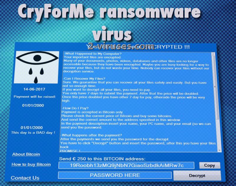 CryForMe viruset