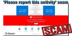 'Please Report This Activity' bedrägeriet